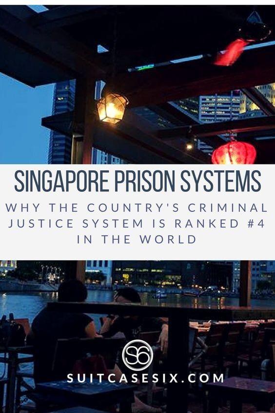 Singapore Prison Systems